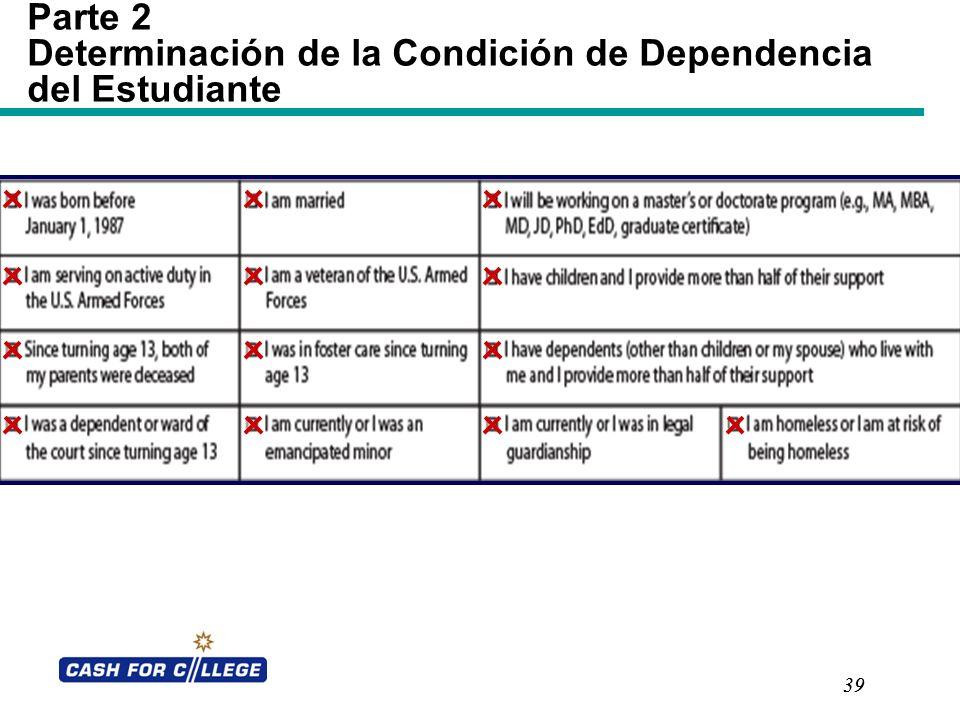 39 Parte 2 Determinación de la Condición de Dependencia del Estudiante