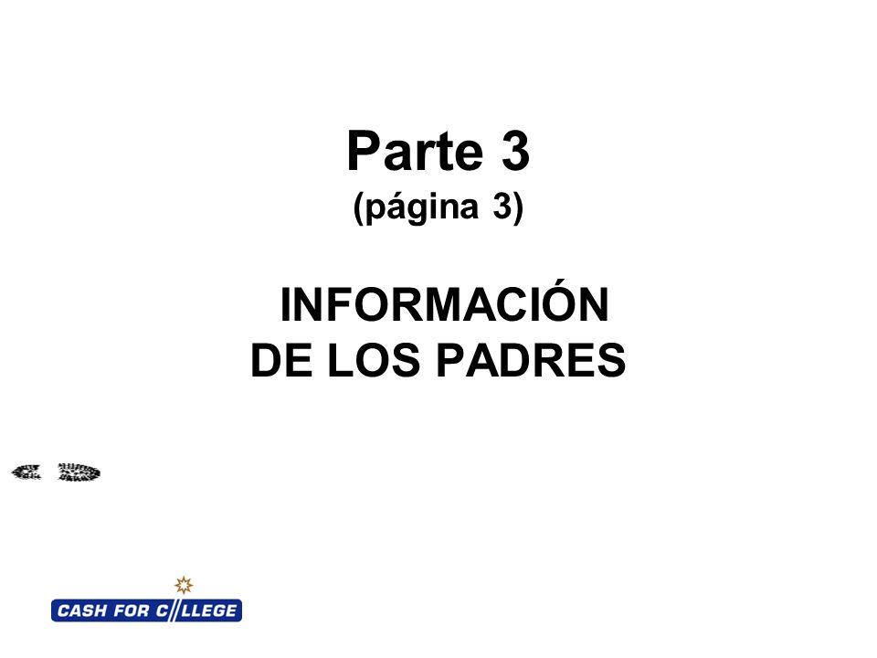 Parte 3 (página 3) INFORMACIÓN DE LOS PADRES