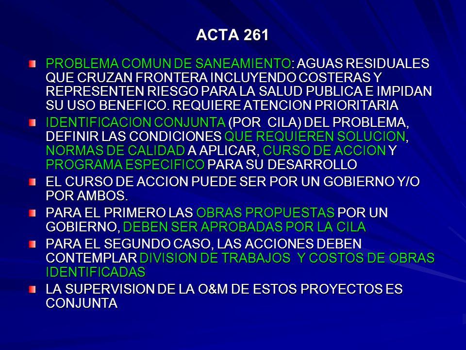 ACTA 261 PROBLEMA COMUN DE SANEAMIENTO: AGUAS RESIDUALES QUE CRUZAN FRONTERA INCLUYENDO COSTERAS Y REPRESENTEN RIESGO PARA LA SALUD PUBLICA E IMPIDAN