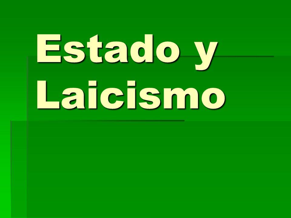Laicismo: Laicismo: Doctrina que defiende la independencia de la persona o de la sociedad, y más particularmente del Estado, de toda influencia eclesiástica o religiosa.