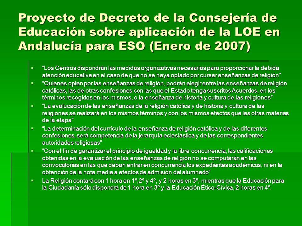 Proyecto de Decreto de la Consejería de Educación sobre aplicación de la LOE en Andalucía para ESO (Enero de 2007) Los Centros dispondrán las medidas