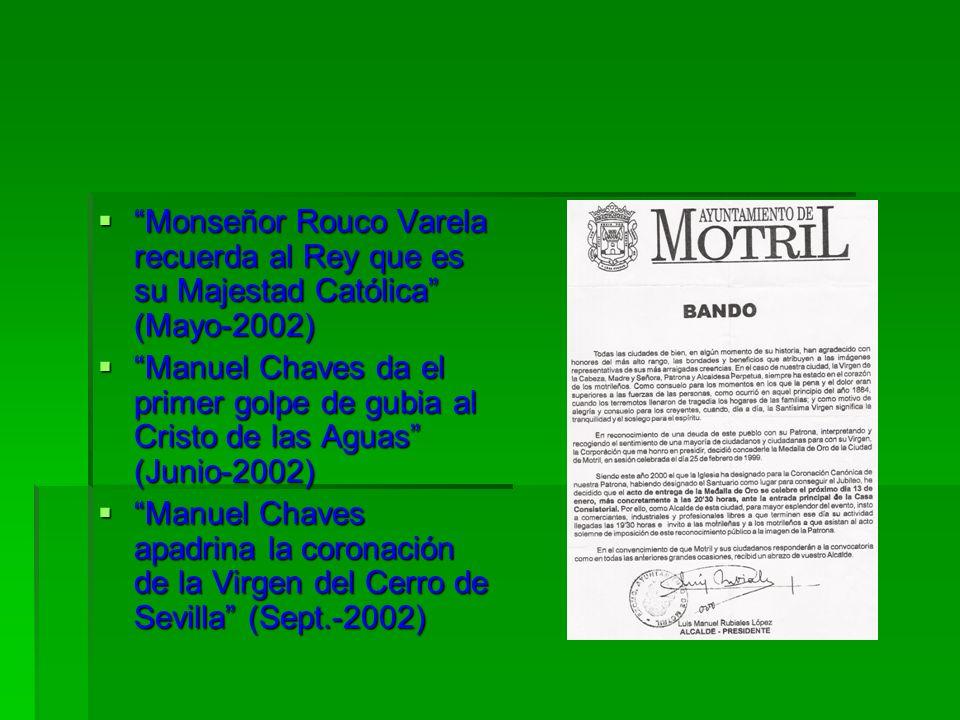 Monseñor Rouco Varela recuerda al Rey que es su Majestad Católica (Mayo-2002) Monseñor Rouco Varela recuerda al Rey que es su Majestad Católica (Mayo-