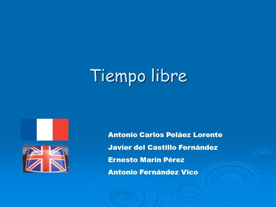 Tiempo libre Antonio Carlos Peláez Lorente Javier del Castillo Fernández Ernesto Marín Pérez Antonio Fernández Vico