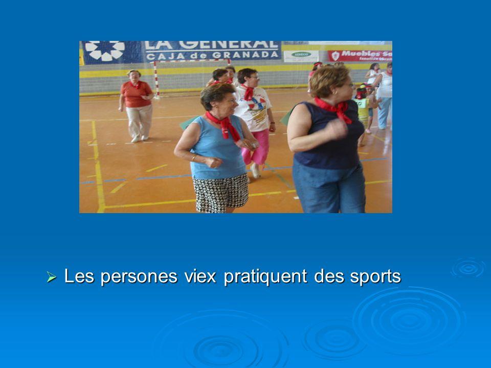 Les persones viex pratiquent des sports Les persones viex pratiquent des sports