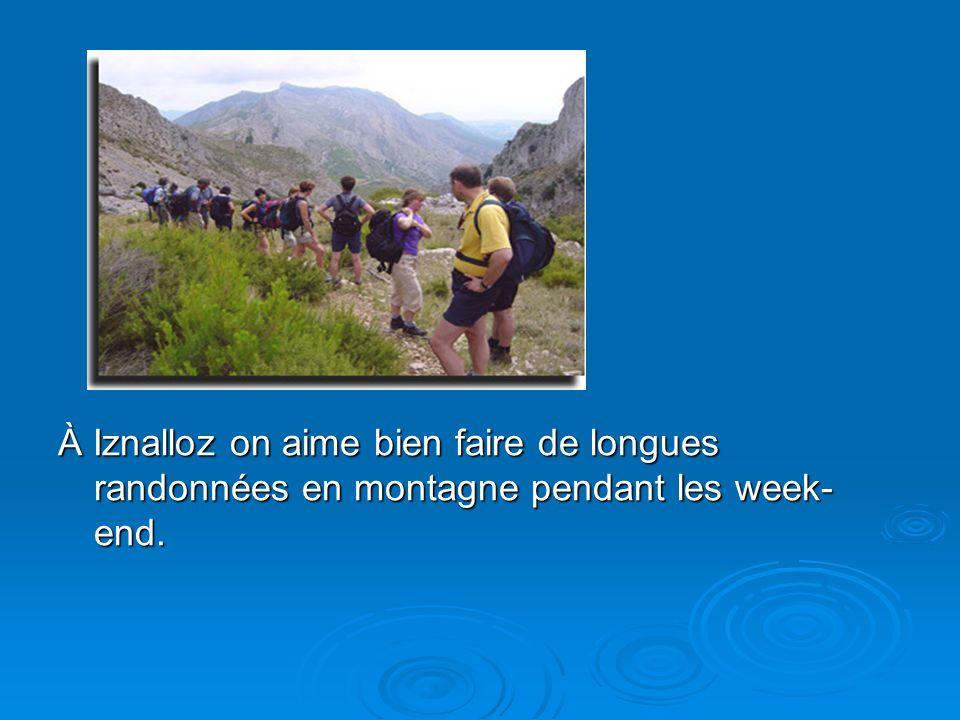 À Iznalloz on aime bien faire de longues randonnées en montagne pendant les week- end.