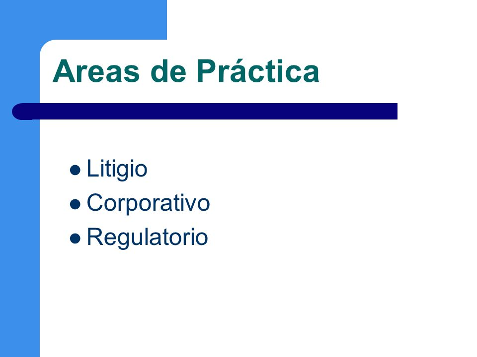 Litigio Mercantil, civil, laboral, penal Procedimientos contenciosos administrativos Juicios de Amparo Mediación y Arbitraje Comercial Nacional e Internacional
