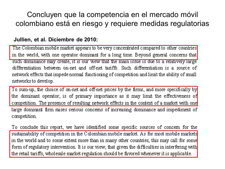 Concluyen que la competencia en el mercado móvil colombiano está en riesgo y requiere medidas regulatorias Jullien, et al. Diciembre de 2010: