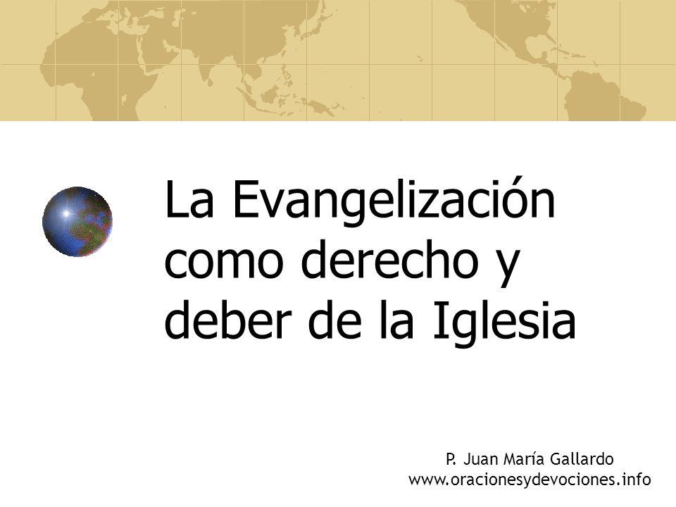 La Evangelización como derecho y deber de la Iglesia P.