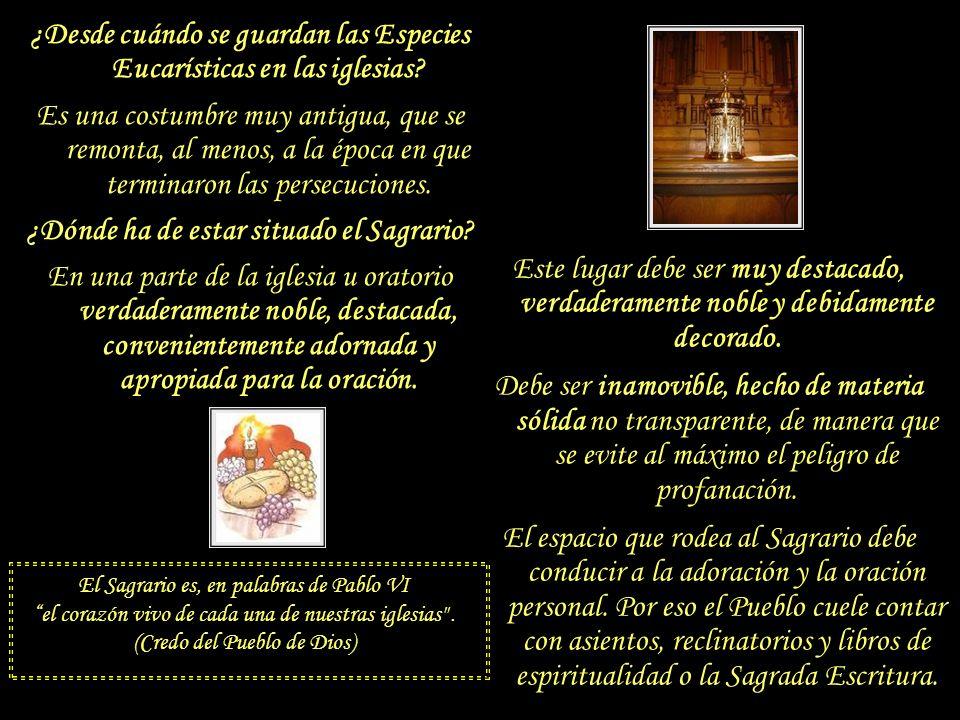 El Sagrario 4) Elagrario o Tabernáculo 4) El Sagrario o Tabernáculo: Es un pequeño cofre o arca inamovible en el que se guardan las Sagradas Especies