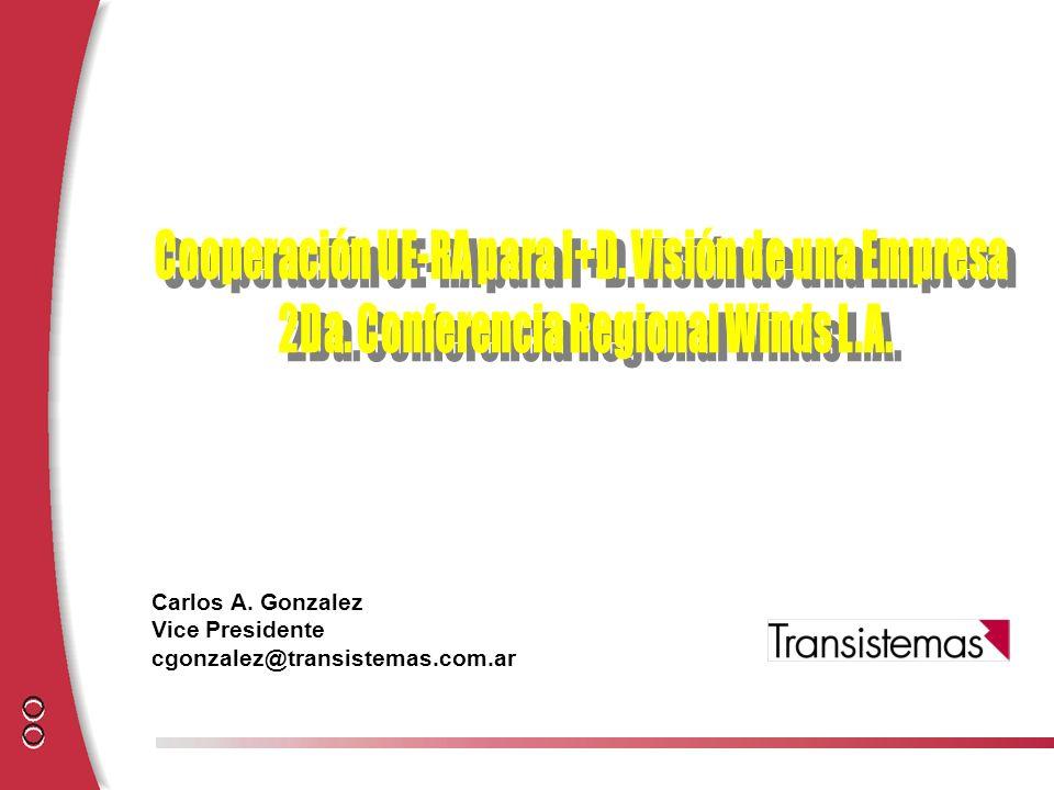 Carlos A. Gonzalez Vice Presidente cgonzalez@transistemas.com.ar