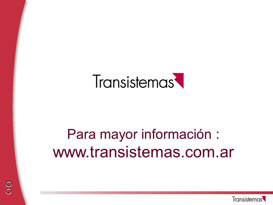 Para mayor información : www.transistemas.com.ar