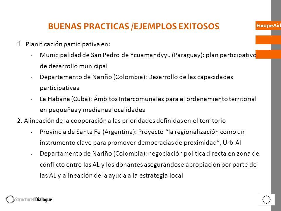 EuropeAid BUENAS PRACTICAS /EJEMPLOS EXITOSOS 1. Planificación participativa en: Municipalidad de San Pedro de Ycuamandyyu (Paraguay): plan participat