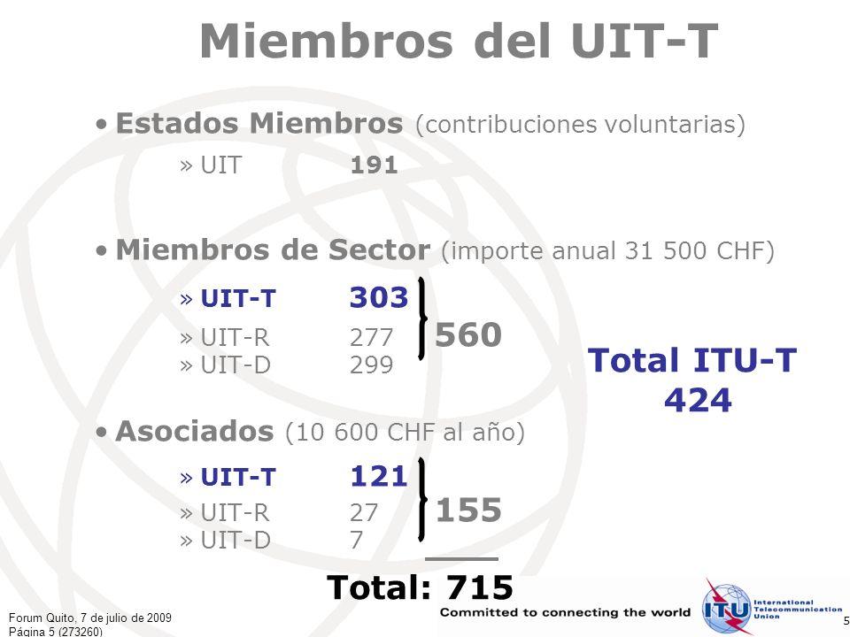 Forum Quito, 7 de julio de 2009 Página 16 (273260) 16 El Concepto de Iniciativa de Normalización Mundial Los temas novedosos se transmiten a las iniciativas de normalización mundial (GSI) del UIT-T, que engloban toda la labor sobre el correspondiente tema de estudio de todas las Comisiones de Estudio del UIT-T.