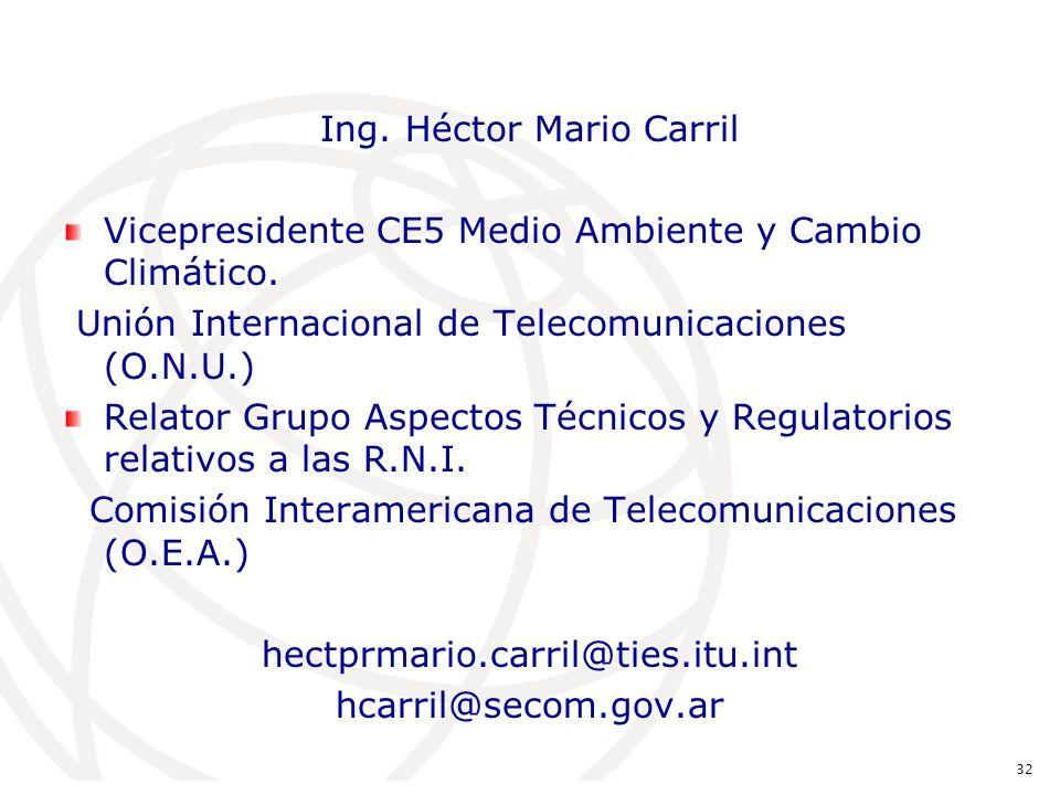Ing. Héctor Mario Carril Vicepresidente CE5 Medio Ambiente y Cambio Climático.