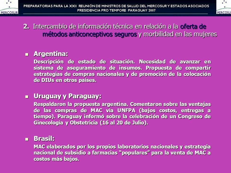 2. Intercambio de información técnica en relación a la oferta de métodos anticonceptivos seguros y morbilidad en las mujeres Argentina: Argentina: Des