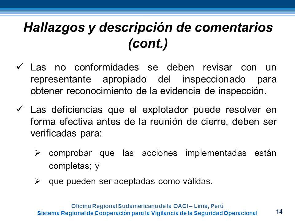 14 Oficina Regional Sudamericana de la OACI – Lima, Perú Sistema Regional de Cooperación para la Vigilancia de la Seguridad Operacional Las no conform
