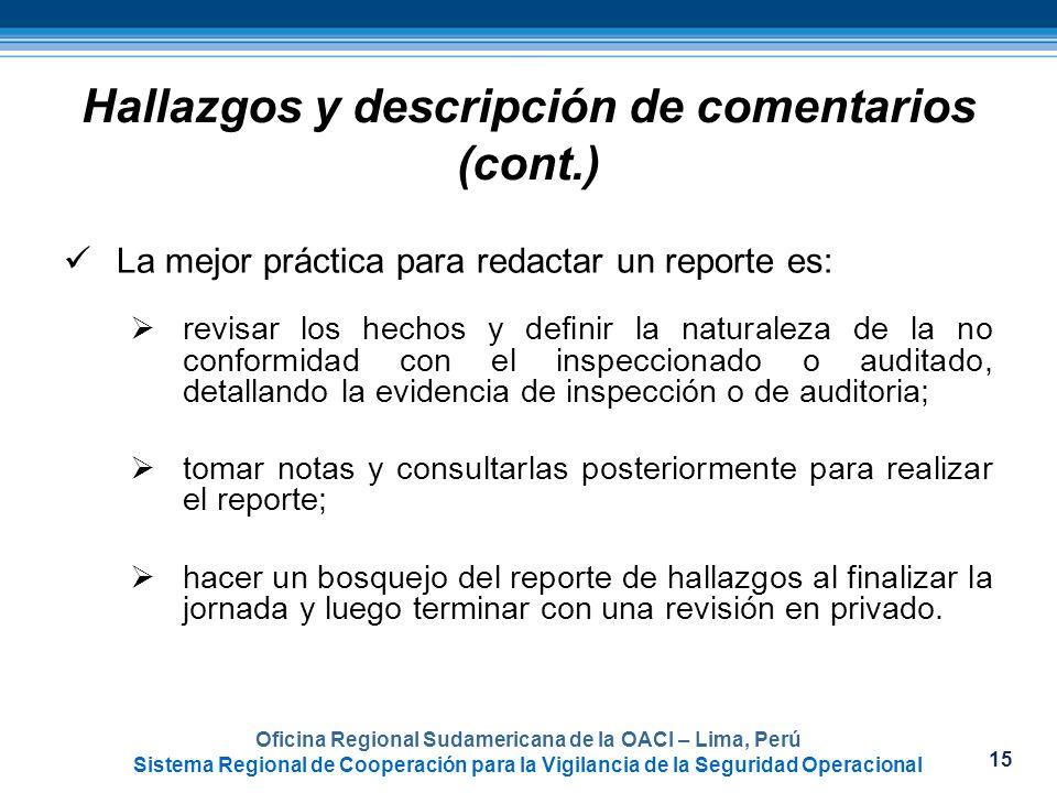 15 Oficina Regional Sudamericana de la OACI – Lima, Perú Sistema Regional de Cooperación para la Vigilancia de la Seguridad Operacional La mejor práct