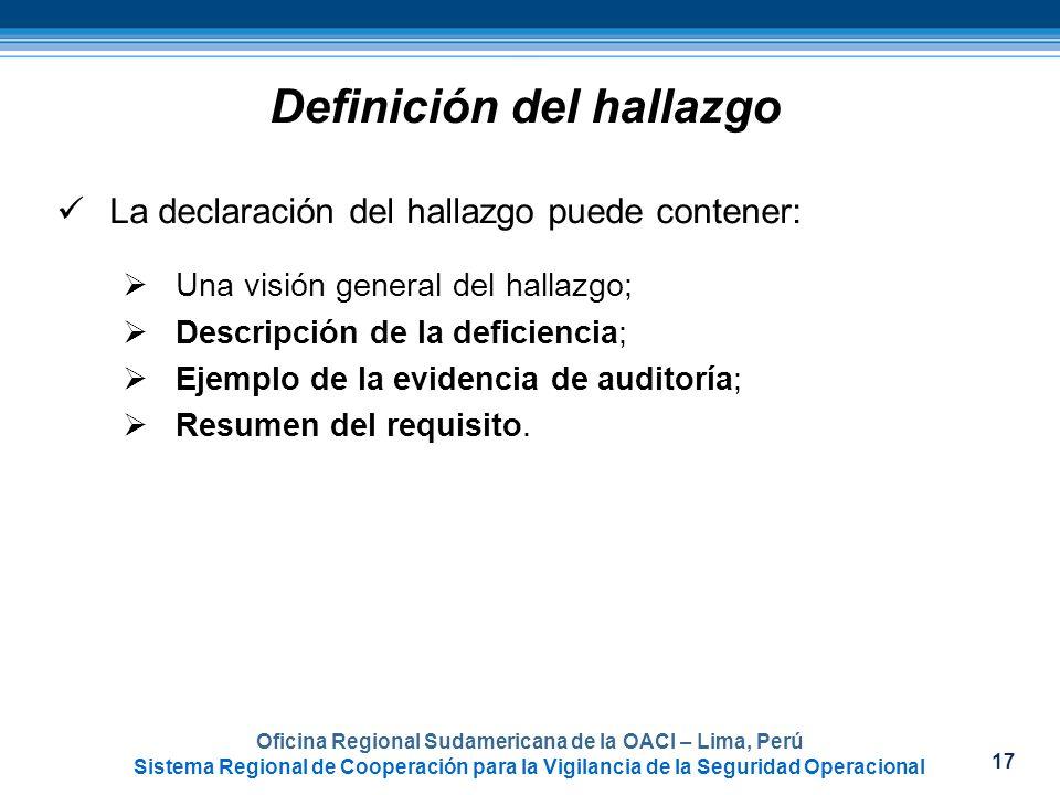 17 Oficina Regional Sudamericana de la OACI – Lima, Perú Sistema Regional de Cooperación para la Vigilancia de la Seguridad Operacional La declaración