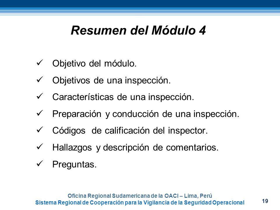 19 Oficina Regional Sudamericana de la OACI – Lima, Perú Sistema Regional de Cooperación para la Vigilancia de la Seguridad Operacional Resumen del Mó