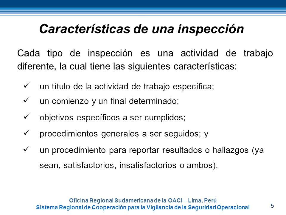 5 Oficina Regional Sudamericana de la OACI – Lima, Perú Sistema Regional de Cooperación para la Vigilancia de la Seguridad Operacional Características