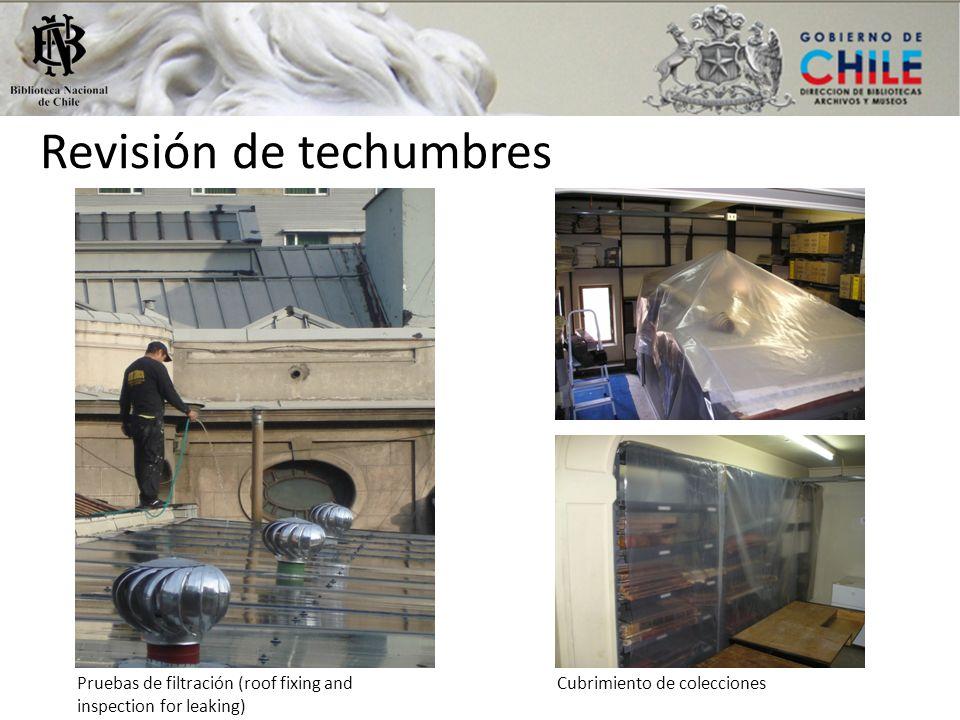 Revisión de techumbres Pruebas de filtración (roof fixing and inspection for leaking) Cubrimiento de colecciones