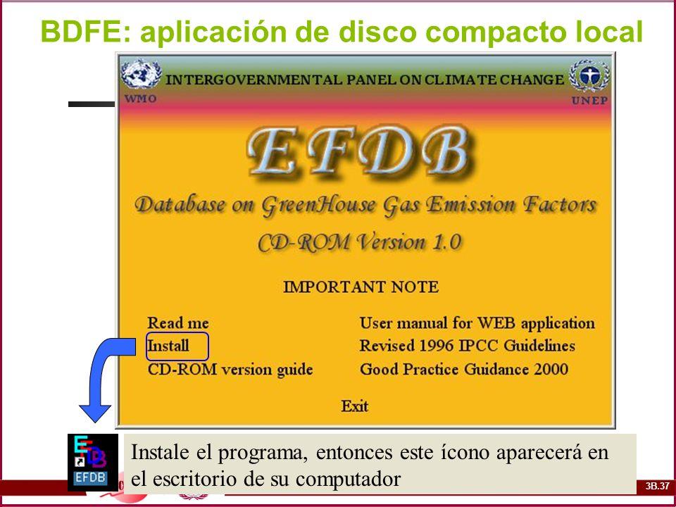 3B.37 BDFE: aplicación de disco compacto local Instale el programa, entonces este ícono aparecerá en el escritorio de su computador
