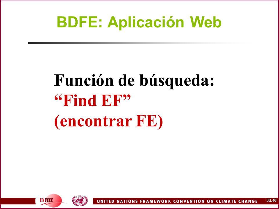 3B.40 Función de búsqueda: Find EF (encontrar FE) BDFE: Aplicación Web
