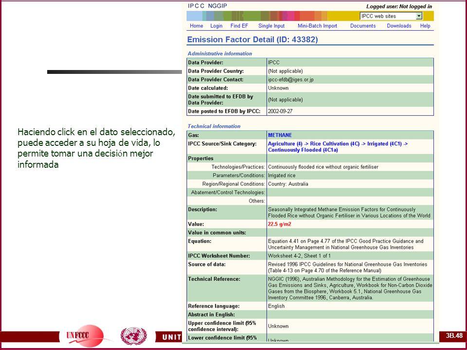 3B.48 Haciendo click en el dato seleccionado, puede acceder a su hoja de vida, lo permite tomar una decisi ó n mejor informada