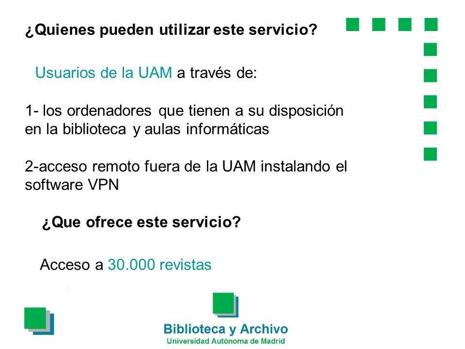 ¿Quienes pueden utilizar este servicio.