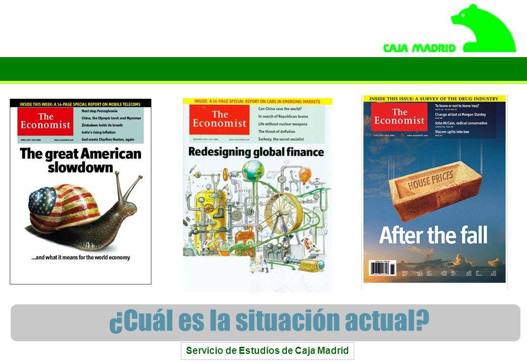 Servicio de Estudios de Caja Madrid 2 ¿Cuál es la situación actual?
