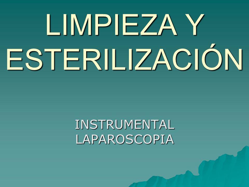 LIMPIEZA Y ESTERILIZACIÓN INSTRUMENTAL LAPAROSCOPIA