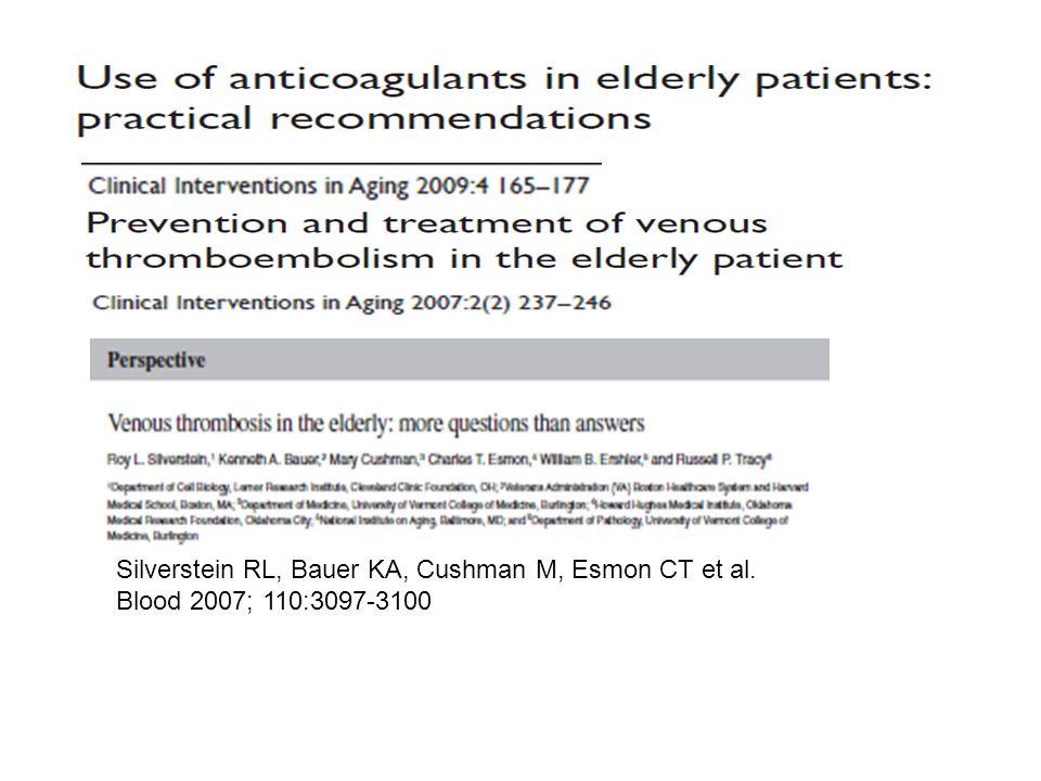 Silverstein RL, Bauer KA, Cushman M, Esmon CT et al. Blood 2007; 110:3097-3100