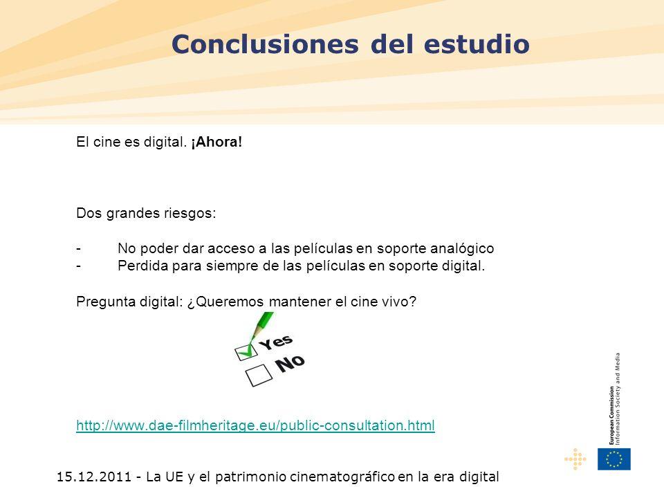 15.12.2011 - La UE y el patrimonio cinematográfico en la era digital El cine es digital.