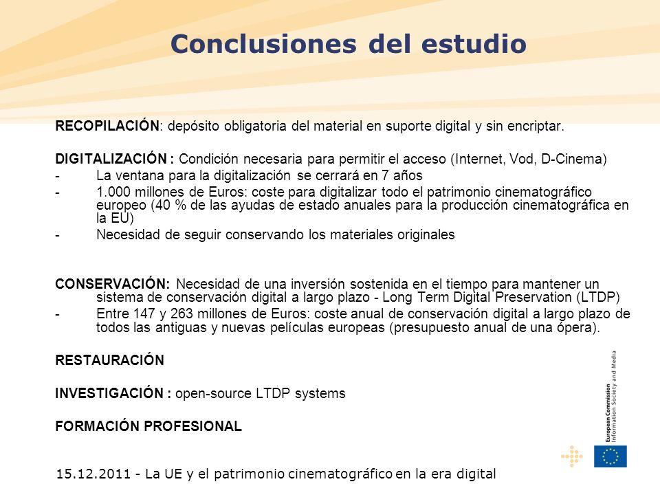 15.12.2011 - La UE y el patrimonio cinematográfico en la era digital RECOPILACIÓN: depósito obligatoria del material en suporte digital y sin encriptar.