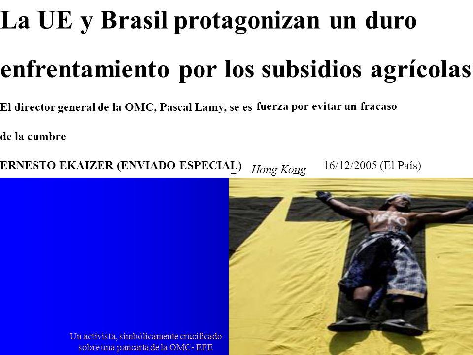 Un activista, simbólicamente crucificado sobre una pancarta de la OMC- EFE La UE y Brasil protagonizan un duro enfrentamiento por los subsidios agríco