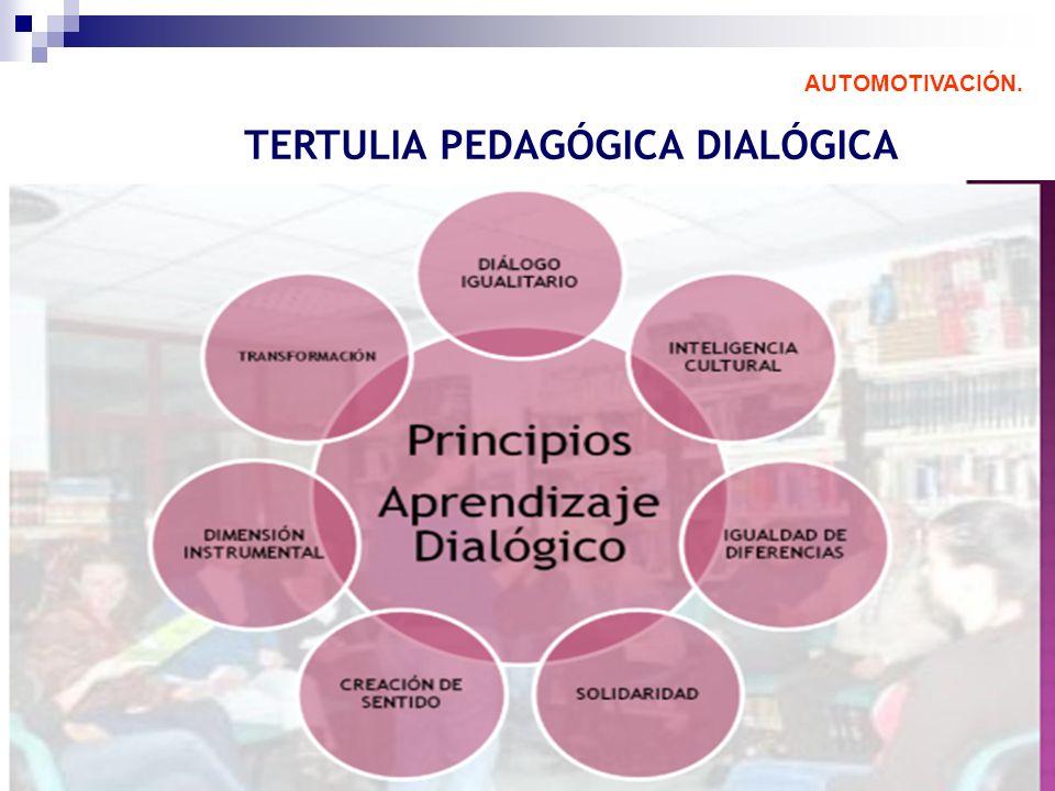 AUTOMOTIVACIÓN. TERTULIA PEDAGÓGICA DIALÓGICA