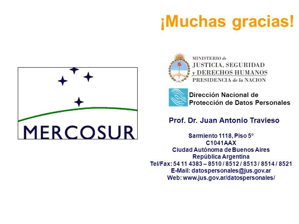 ¡Muchas gracias! Prof. Dr. Juan Antonio Travieso Sarmiento 1118, Piso 5º C1041AAX Ciudad Autónoma de Buenos Aires República Argentina Tel/Fax: 54 11 4