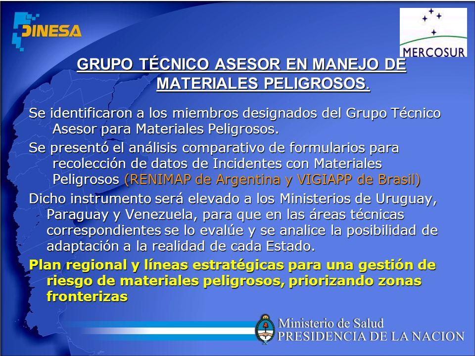 GRUPO TÉCNICO ASESOR EN MANEJO DE MATERIALES PELIGROSOS. Se identificaron a los miembros designados del Grupo Técnico Asesor para Materiales Peligroso