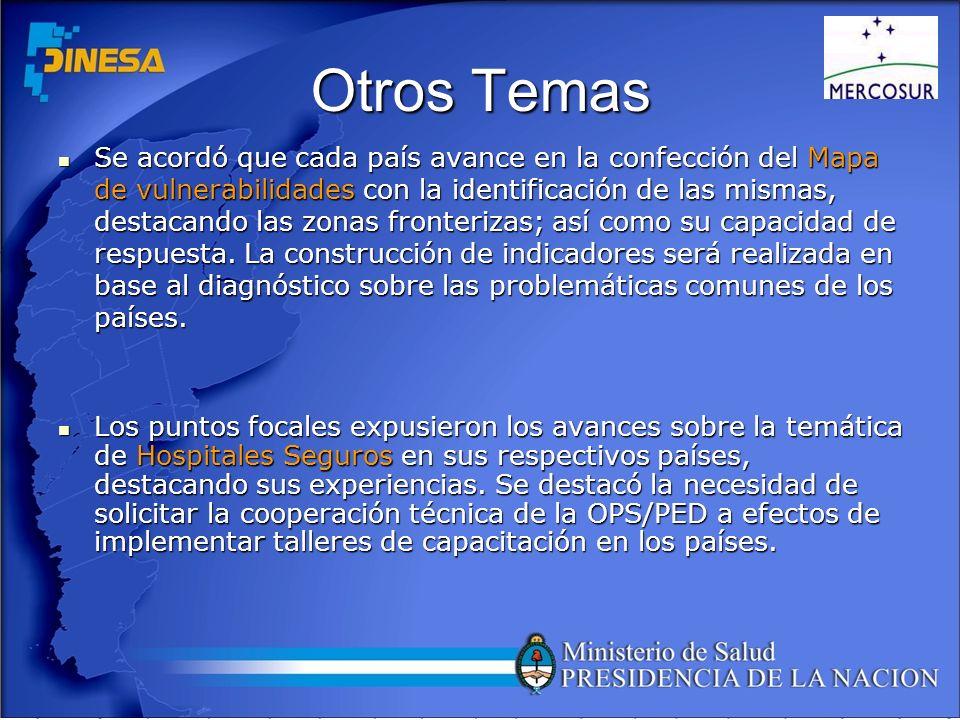 Otros Temas Se resaltó que se debe instituir un instrumento de Protocolo de Ayuda Humanitaria armónico entre los países del MERCOSUR.