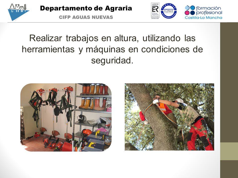 Realizar trabajos en altura, utilizando las herramientas y máquinas en condiciones de seguridad.