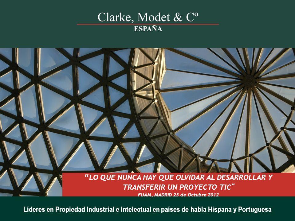 12 Clarke, Modet & Cª 2012 PROYECTO DE I+D A DESARROLLAR INVESTIGACIONES PREVIAS TECNOLOGÍA PROPIA TERCEROS (acuerdos de transferencia y confidencialidad ) ESTADO DE LA TÉCNICA INNOVACIÓN COMPETIDORES SINERGIAS CESIÓN DE DERECHOS DE P.I.I.