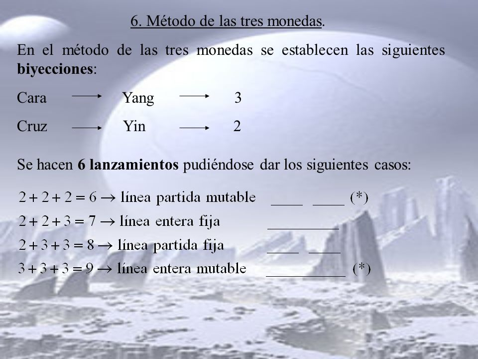 6. Método de las tres monedas.