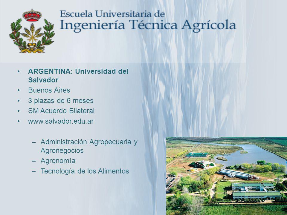 ARGENTINA: Universidad del Salvador Buenos Aires 3 plazas de 6 meses SM Acuerdo Bilateral www.salvador.edu.ar –Administración Agropecuaria y Agronegoc