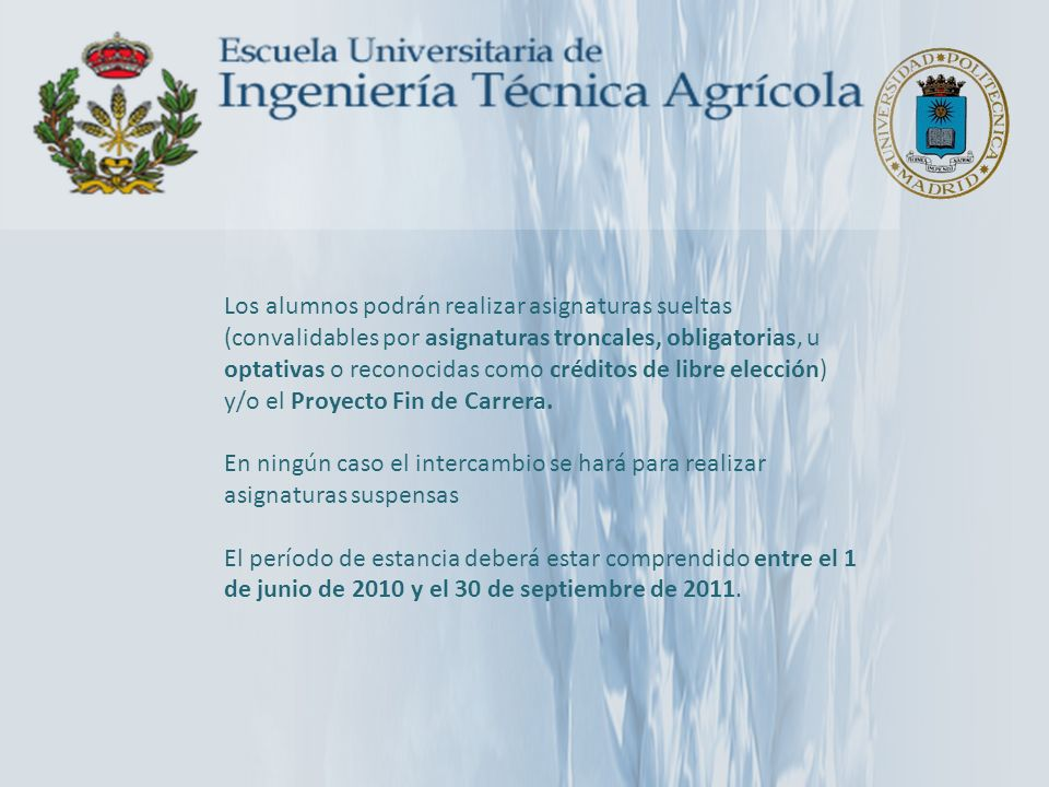 ARGENTINA: Universidad del Salvador Buenos Aires 3 plazas de 6 meses SM Acuerdo Bilateral www.salvador.edu.ar –Administración Agropecuaria y Agronegocios –Agronomía –Tecnología de los Alimentos