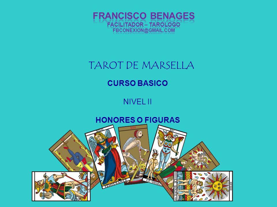 TAROT DE MARSELLA CURSO BASICO NIVEL II HONORES O FIGURAS