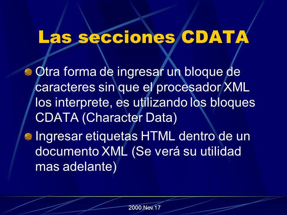 2000.Nov.17 Las entidades en XML EntidadCarácter && << >> &apos;