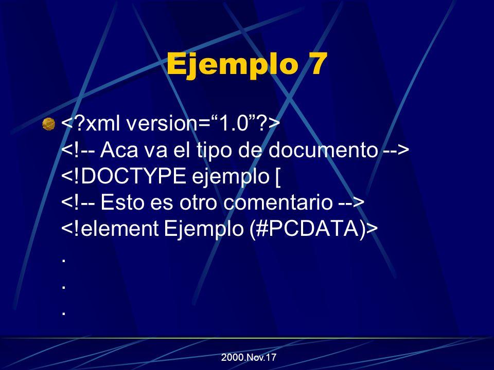 2000.Nov.17 Utilizando comentarios en XML En general, es necesaria la utilización de comentarios en un documento XML Estos deben ser ignorados por el procesador sintáctico, y las reproducciones del documento.