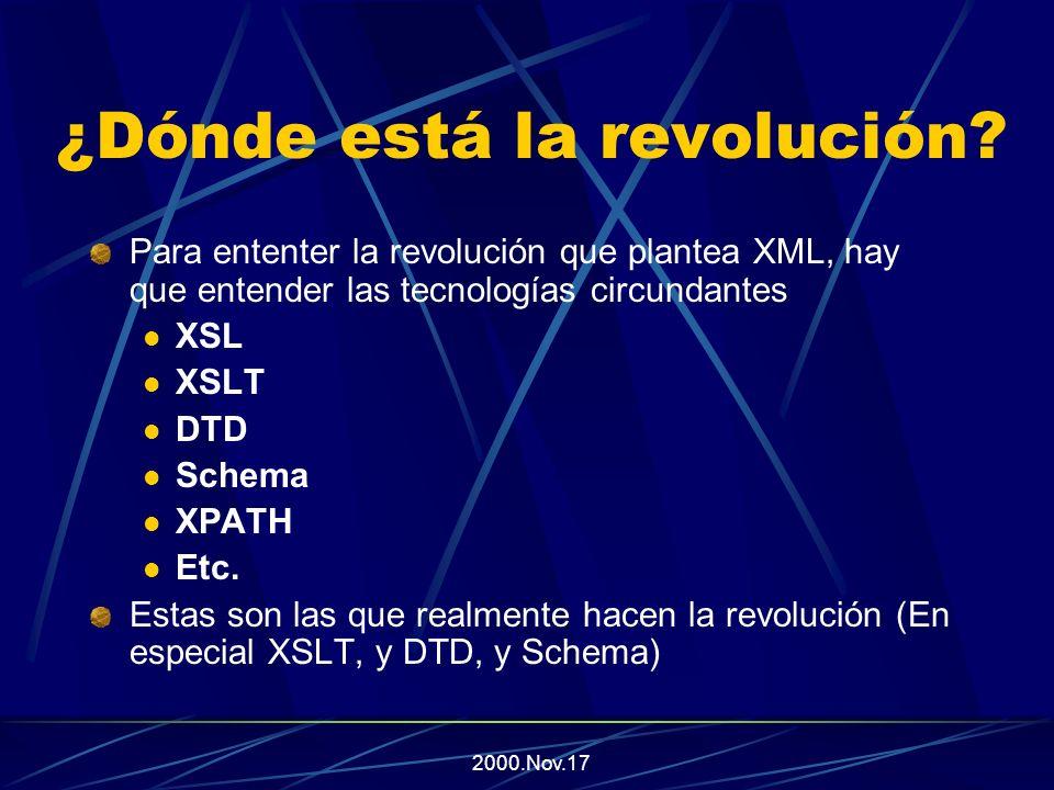 2000.Nov.17 ¿Qué ventajas tiene XML? Un documento en XML, puede tener varias formas de presentación