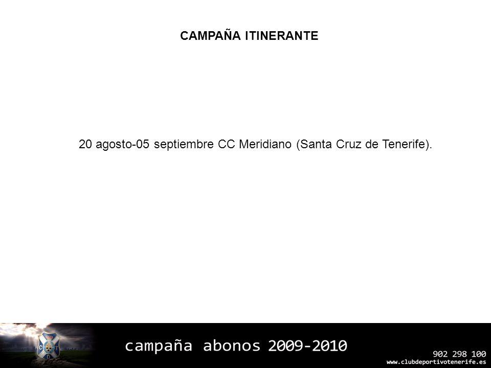 20 agosto-05 septiembre CC Meridiano (Santa Cruz de Tenerife). CAMPAÑA ITINERANTE