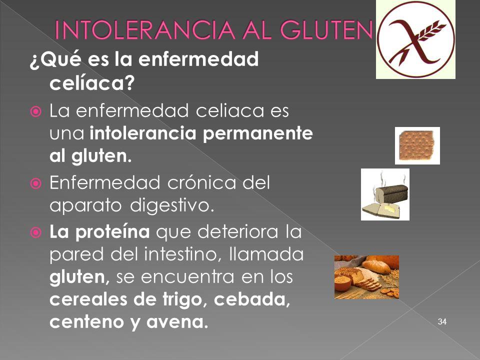 ¿Qué es la enfermedad celíaca? La enfermedad celiaca es una intolerancia permanente al gluten. Enfermedad crónica del aparato digestivo. La proteína q
